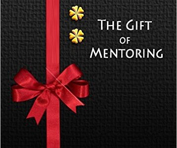 The Gift of Mentoring